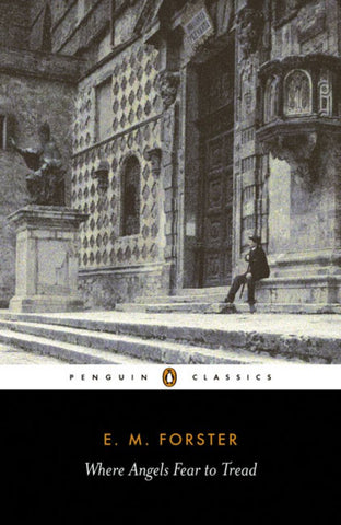 Where Angels Fear to Tread  by E. M. Forster - 9780141441450