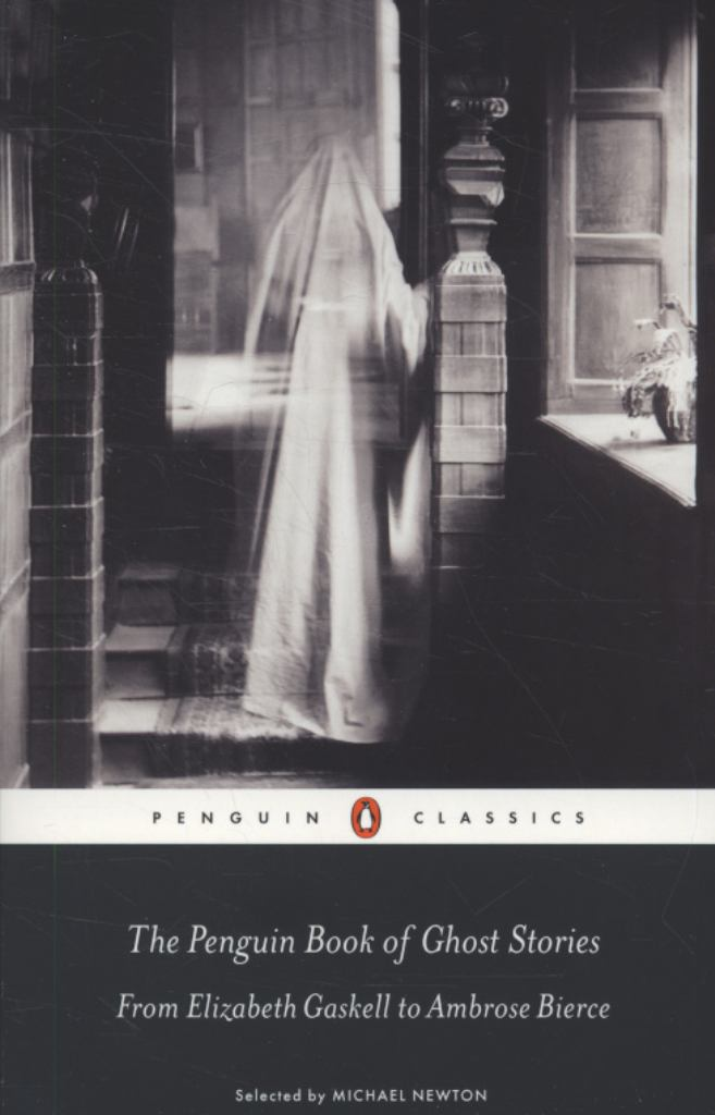 The Penguin Book of Ghost Stories  by Michael Newton - 9780141442365