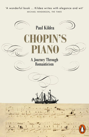 Chopin's Piano  by Paul Kildea - 9780141980560