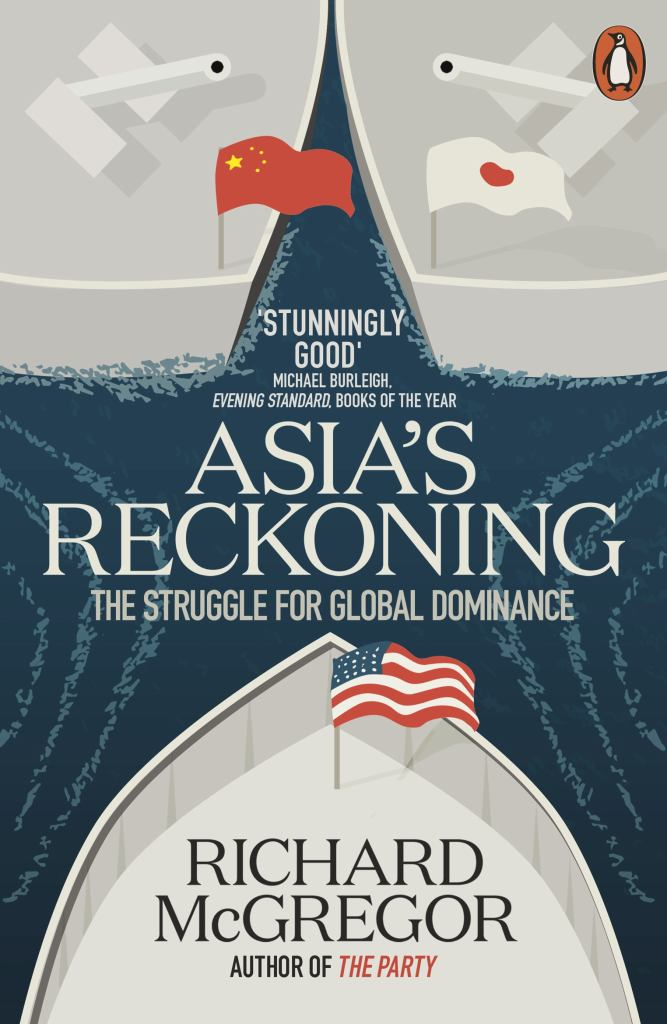 Asia's Reckoning  by Richard McGregor - 9780141982854