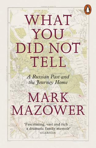 What You Did Not Tell  by Mark Mazower - 9780141986845