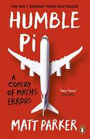 Humble Pi  by Matt Parker - 9780141989143