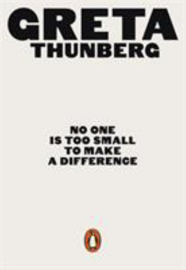 No One Is Too Small to Make a Difference  by Greta Thunberg - 9780141991740