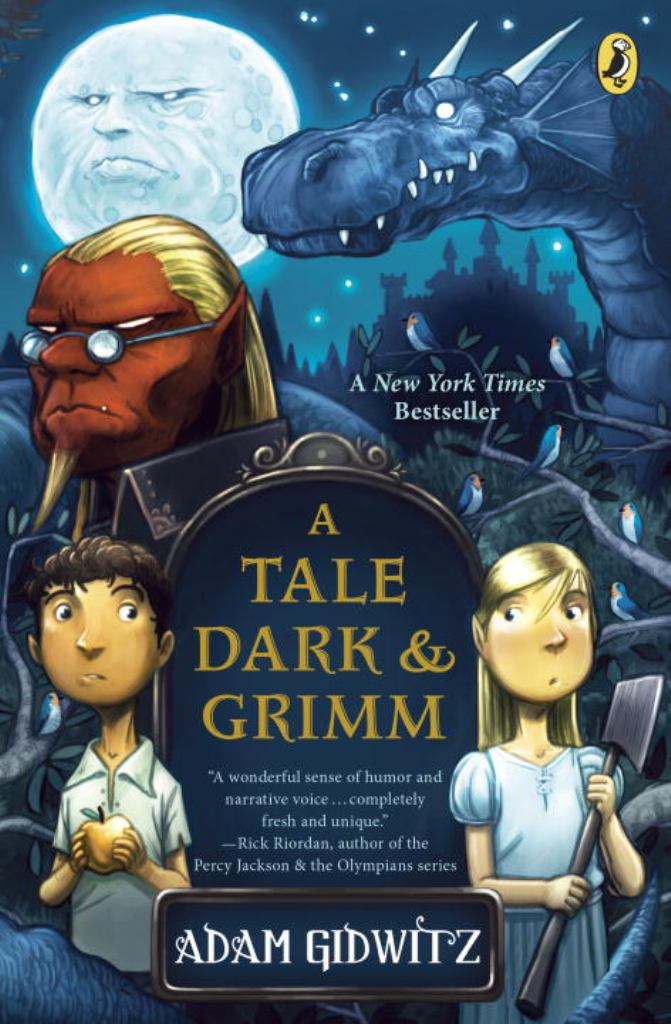 A Tale Dark and Grimm  by Adam Gidwitz - 9780142419670