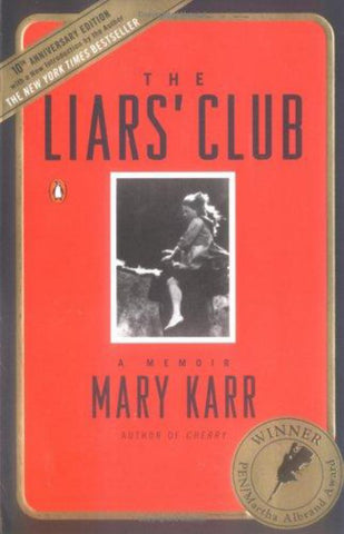 The Liars' Club  by Mary Karr - 9780143035749