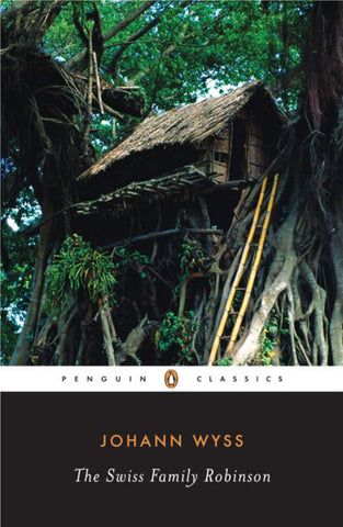 The Swiss Family Robinson  by Johann David Wyss - 9780143104995