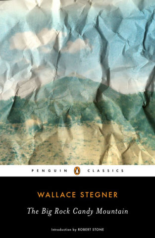 The Big Rock Candy Mountain  by Wallace Stegner - 9780143105787