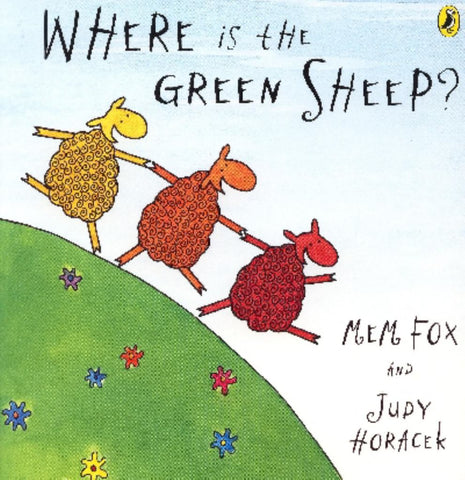 Where Is the Green Sheep?  by Mem Fox - 9780143501763