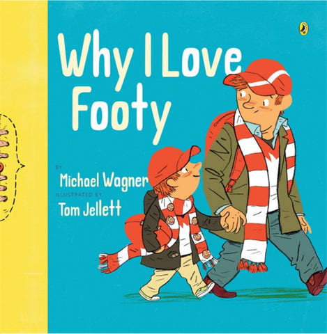Why I Love Footy  by Michael Wagner - 9780143506003