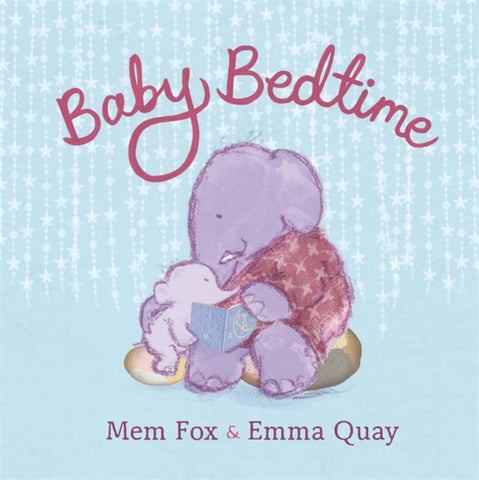 Baby Bedtime  by Mem Fox - 9780143506898