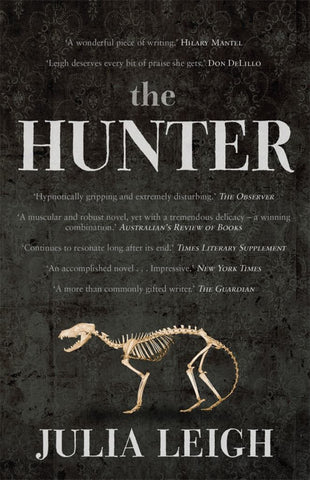 The Hunter  by Julia Leigh - 9780143565215