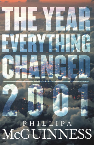 The Year Everything Changed  by Phillipa McGuinness - 9780143782414
