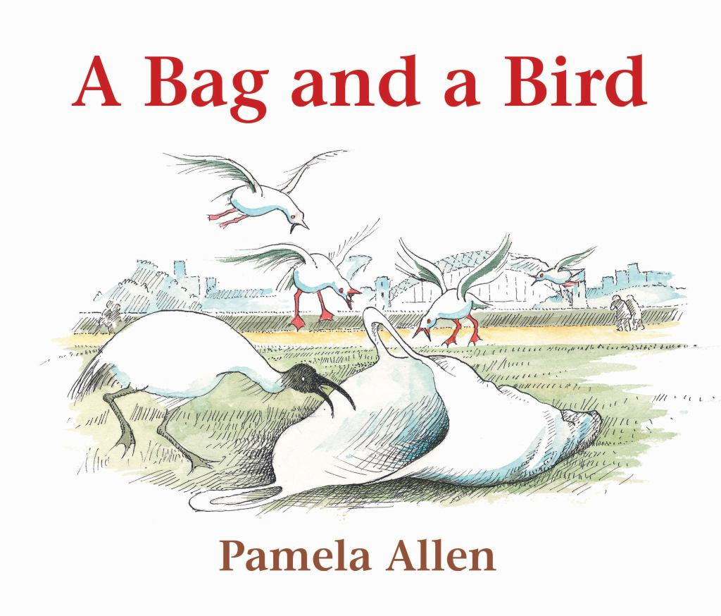 A Bag and a Bird  by Pamela Allen - 9780143783909