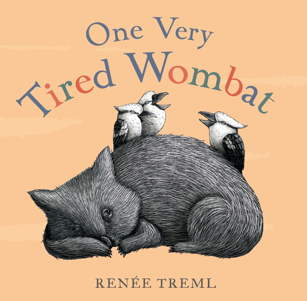 One Very Tired Wombat  by Renee Treml - 9780143785088