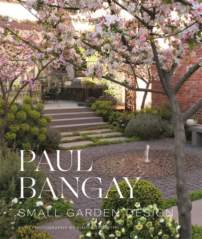 Small Garden Design  by Paul Bangay - 9780143785774