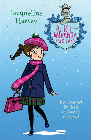 Alice-Miranda in Scotland  by Jacqueline Harvey - 9780143786016