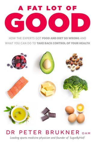 A Fat Lot of Good  by Peter Brukner - 9780143787730