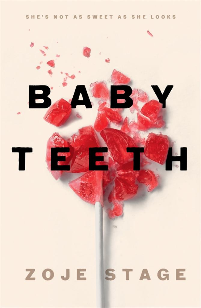Baby Teeth  by Zoje Stage - 9780143788430