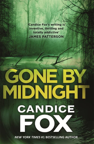 Gone by Midnight  by Candice Fox - 9780143789154