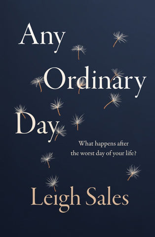 Any Ordinary Day  by Leigh Sales - 9780143789963