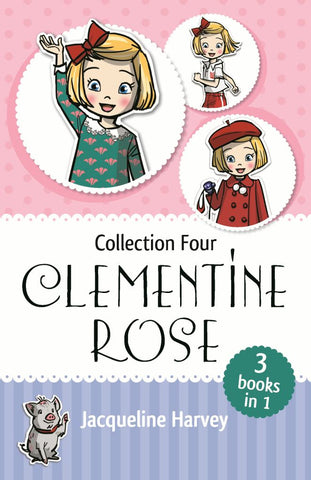 Clementine Rose Collection Four  by Jacqueline Harvey - 9780143790204