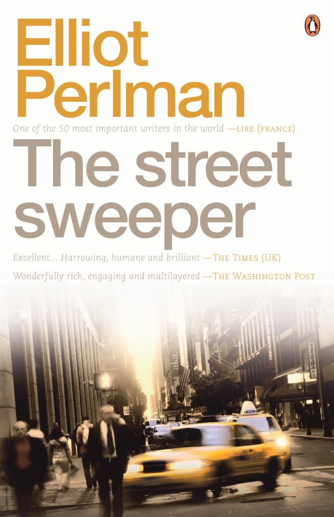 Street Sweeper  by Elliot Perlman - 9780143790938