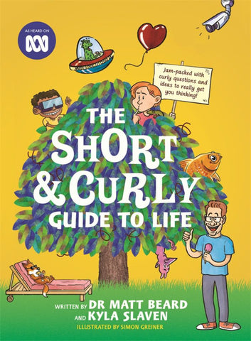 The Short and Curly Guide to Life  -