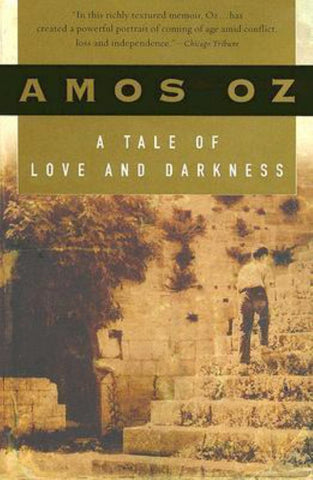 A Tale of Love and Darkness  by Amos Oz - 9780156032520