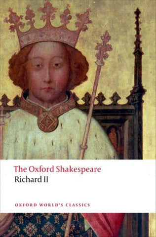 Richard II  by William Shakespeare - 9780199602285