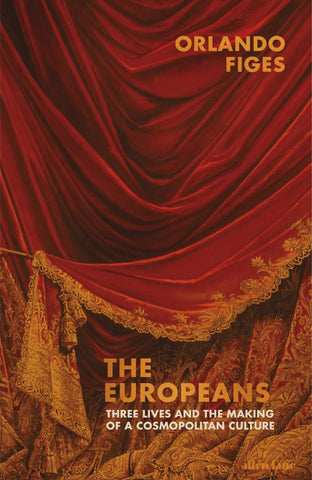 The Europeans  by Orlando Figes - 9780241004890