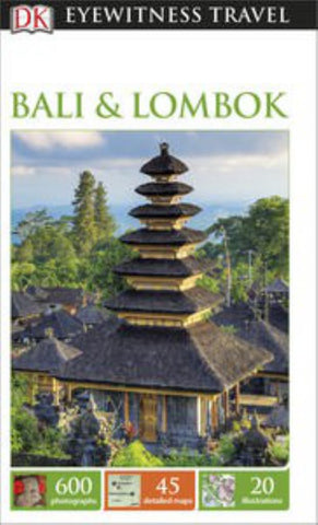 Eyewitness Travel Guide - Bali and Lombok