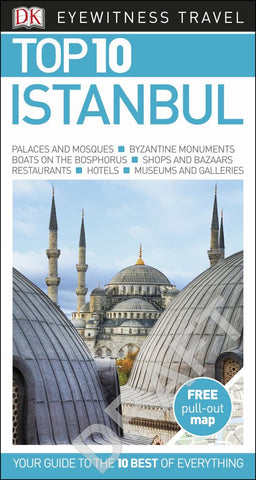 DK Eyewitness Top 10 Travel Guide - Istanbul