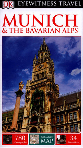 DK Eyewitness Travel Guide - Munich and the Bavarian Alps