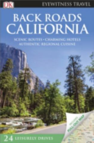 Back Roads California  by Dorling Kindersley Publishing Staff - 9780241208328