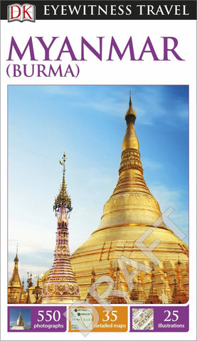 DK Eyewitness Travel Guide - Myanmar (Burma)