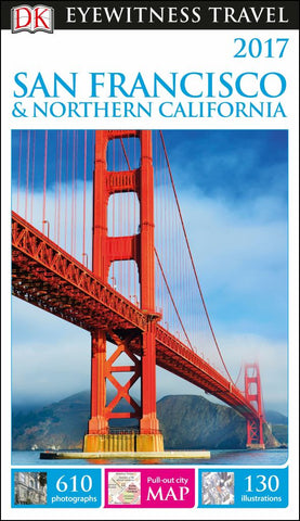 DK Eyewitness Travel Guide - San Francisco and Northern California