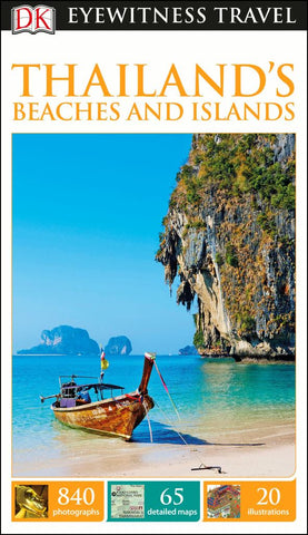 DK Eyewitness Travel Guide - Thailand's Beaches and Islands  by Dorling Kindersley Publishing Staff - 9780241209691