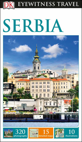 DK Eyewitness Travel Guide - Serbia