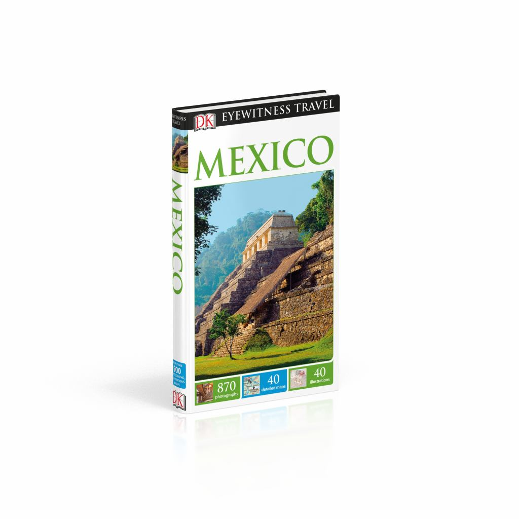 DK Eyewitness Travel Guide Mexico  by Dorling Kindersley Publishing Staff - 9780241253540