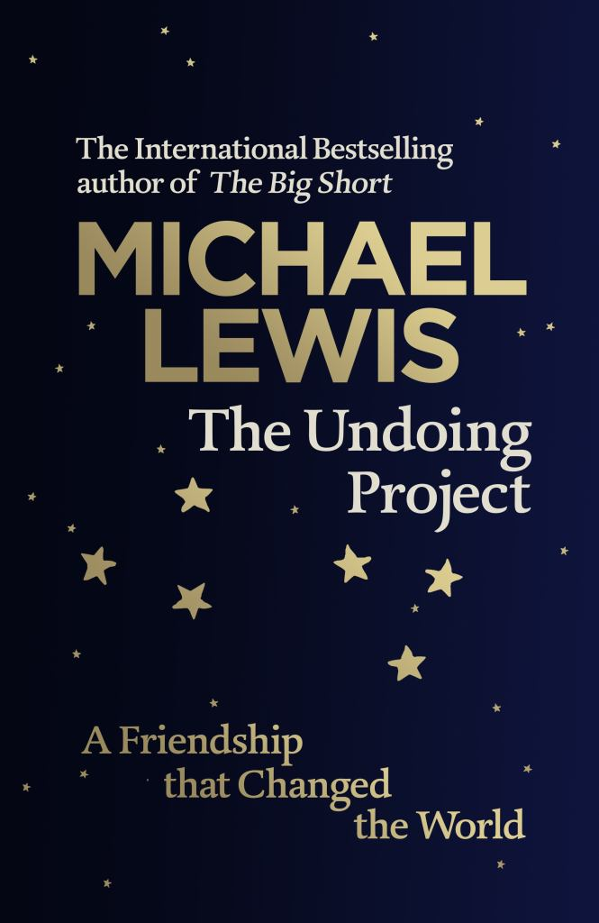 The Undoing Project  by Michael Lewis - 9780241254738