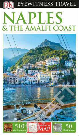 Eyewitness Travel Guide - Naples and the Amalfi Coast