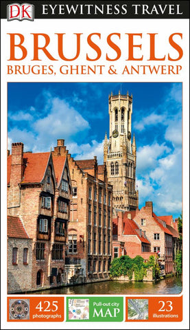 Eyewitness Travel Guide - Brussels, Bruges, Ghent and Antwerp