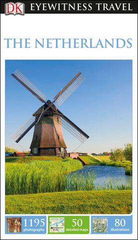 Eyewitness Travel Guide - Netherlands