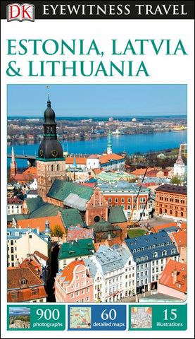 Eyewitness Travel Guide - Estonia, Latvia and Lithuania