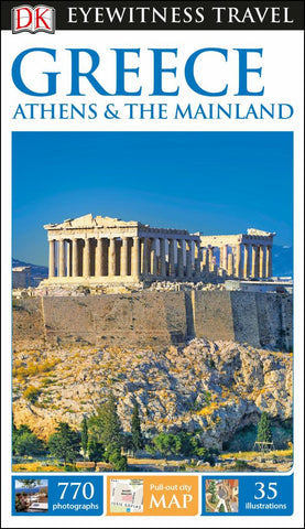 Eyewitness Travel Guide - Greece, Athens and the Mainland