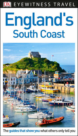 Eyewitness Travel Guide - England's South Coast