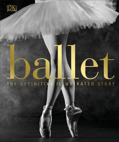 Ballet  by Dorling Kindersley Publishing Staff - 9780241302316