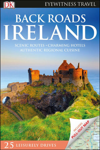 Back Roads Ireland  by Dorling Kindersley Travel Staff - 9780241306581