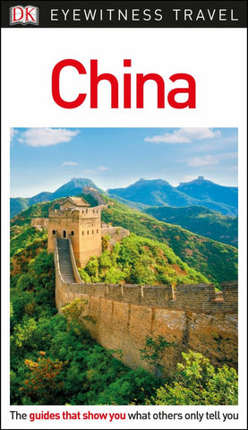 China - DK Eyewitness Travel Guide  by Dk - 9780241310328
