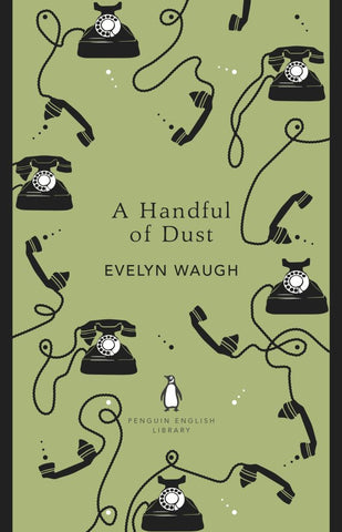 A Handful of Dust  by Evelyn Waugh - 9780241341100